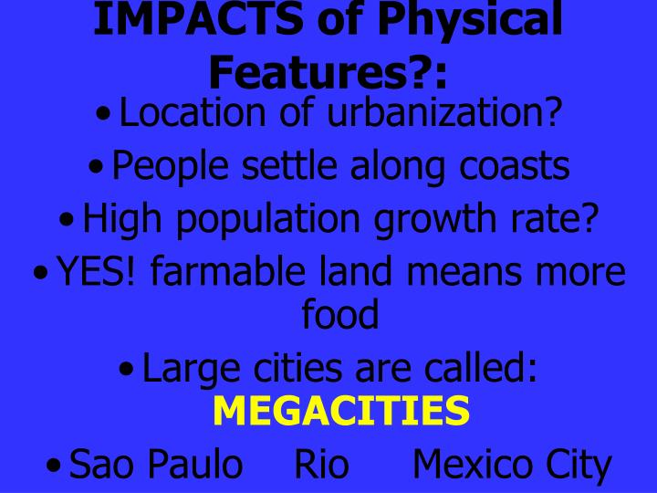 IMPACTS of Physical Features?: