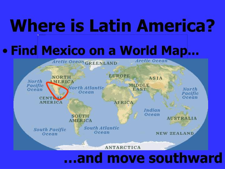 Where is latin america
