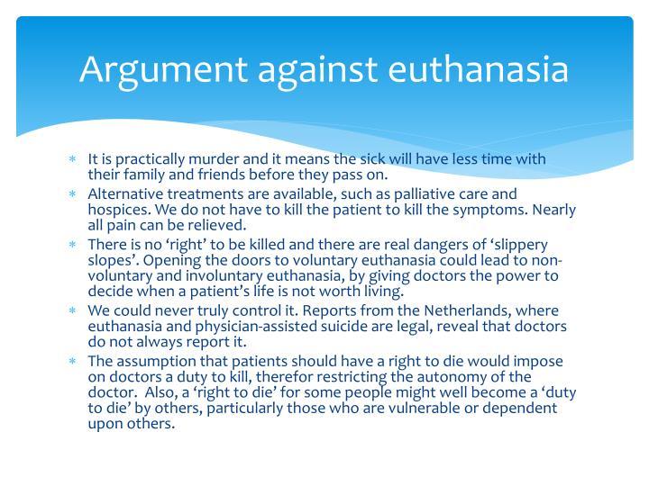 Argument against euthanasia