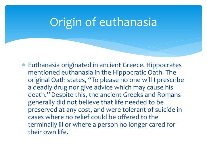 Origin of euthanasia