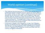 world opinion continue