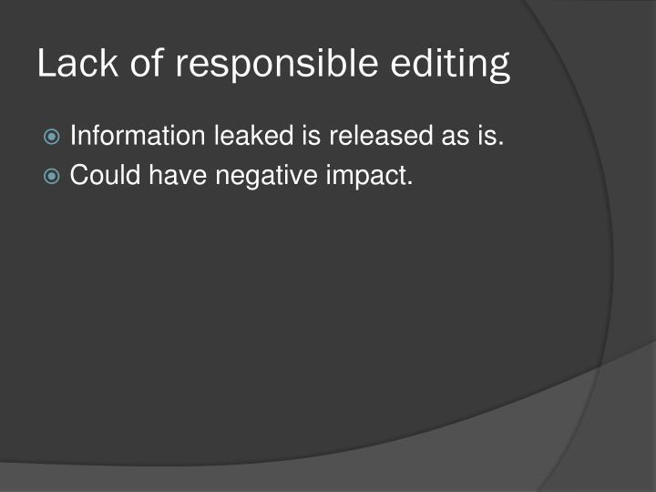 Lack of responsible editing