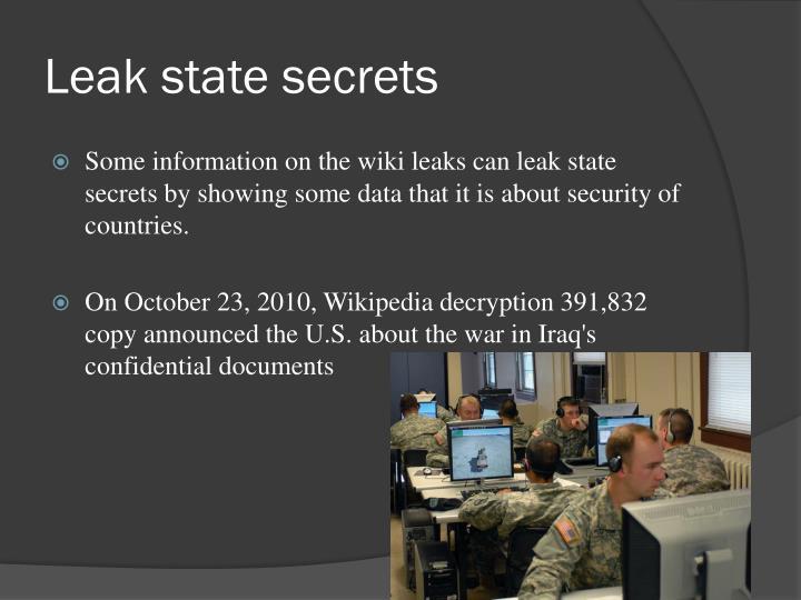 Leak state secrets
