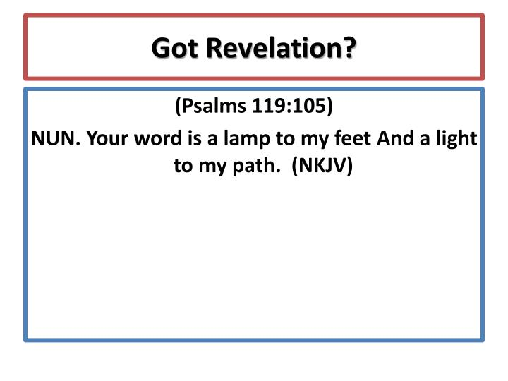 Got Revelation?