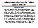 isaiah couldn t declare the whole council of god