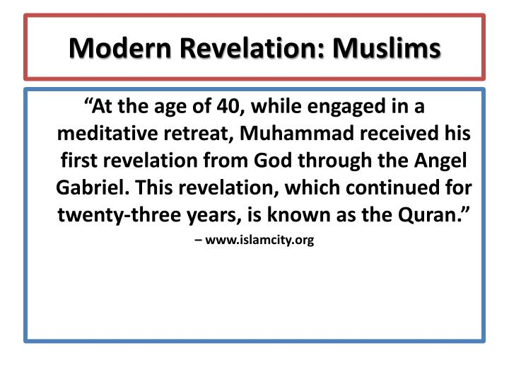 Modern Revelation: Muslims