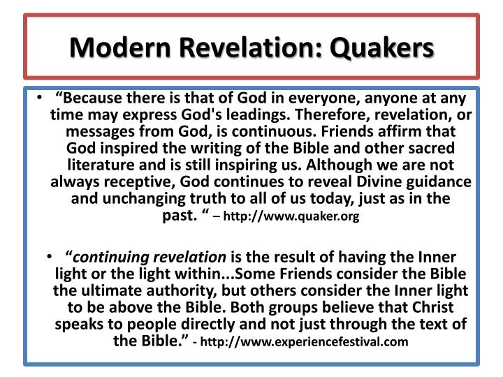 Modern Revelation: Quakers
