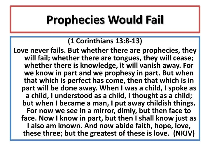 Prophecies Would Fail
