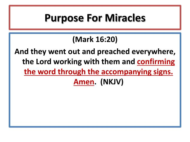 Purpose For Miracles