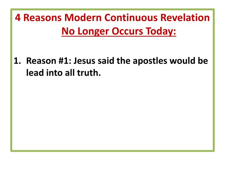 4 Reasons Modern Continuous Revelation