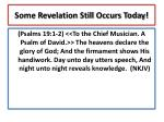 some revelation still occurs today