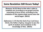 some revelation still occurs today1
