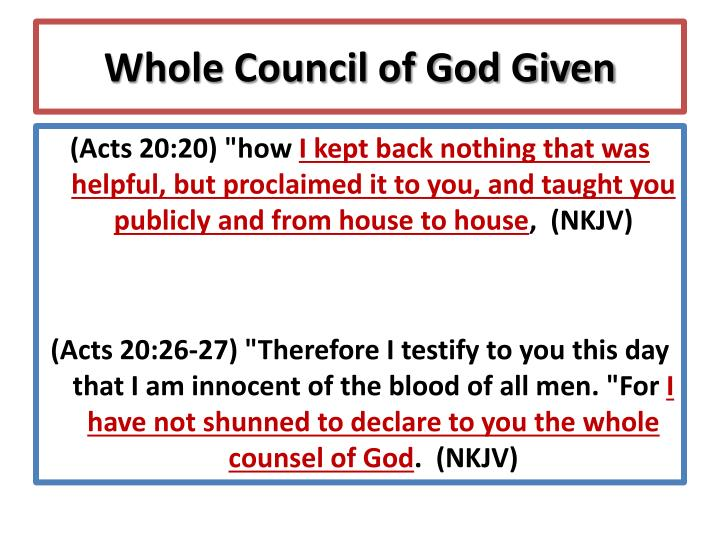 Whole Council of God Given