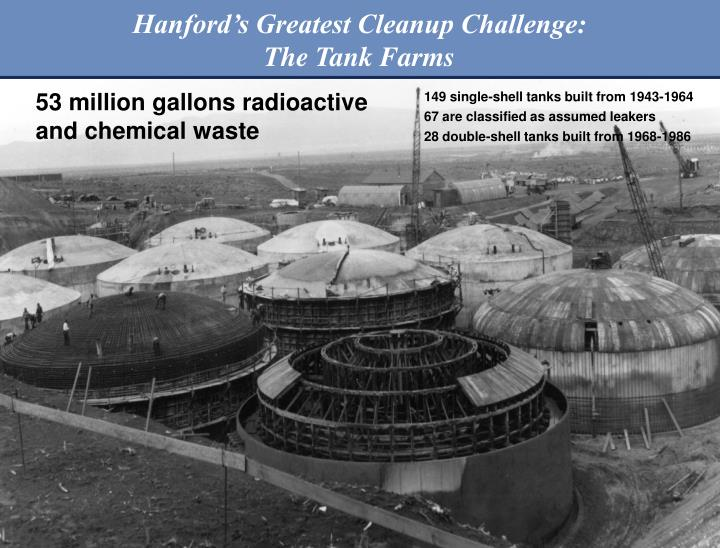 Hanford's Greatest Cleanup Challenge: