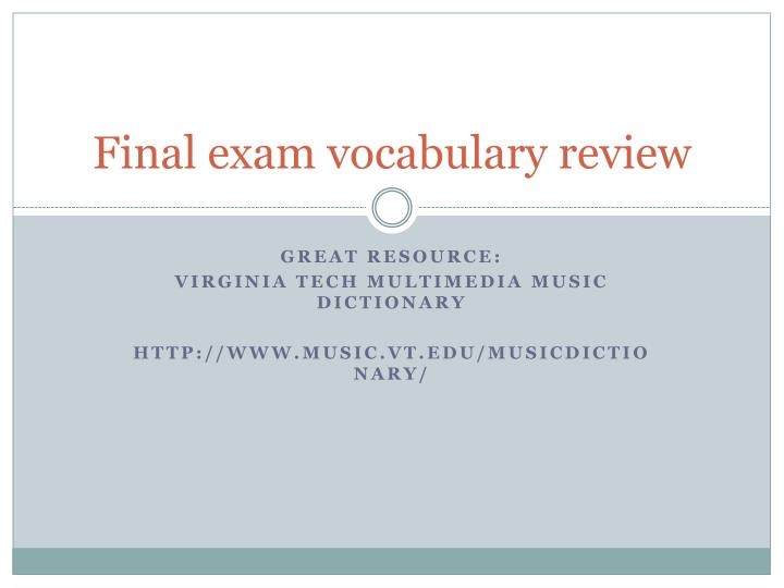 Final exam vocabulary review