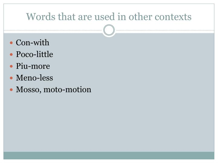 Words that are used in other contexts