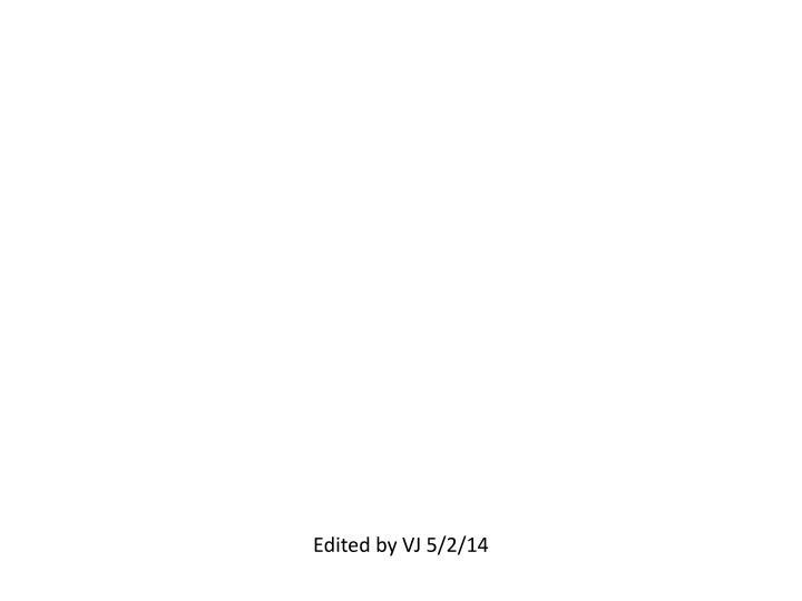 Edited by VJ 5/2/14