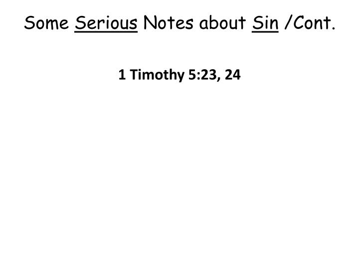 Some serious notes about sin cont
