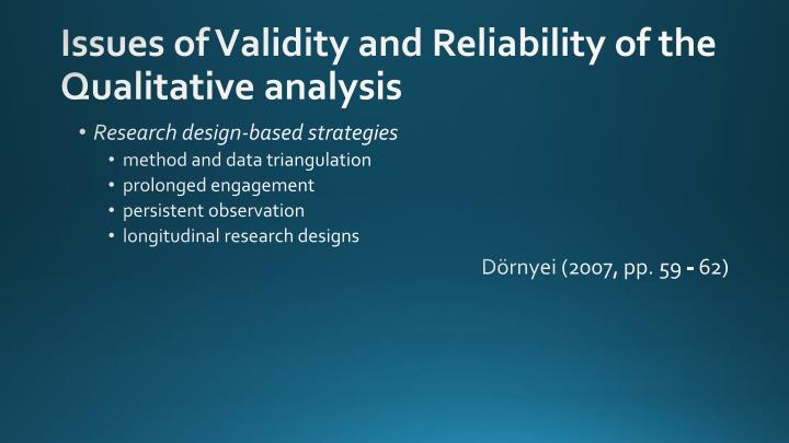 Issues of Validity and Reliability of the Qualitative analysis