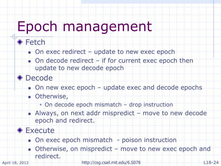 Epoch management
