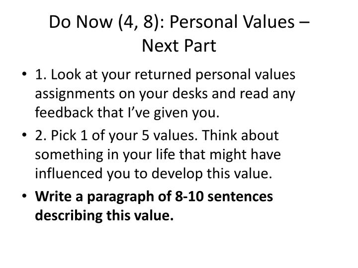 Do Now (4, 8): Personal Values –