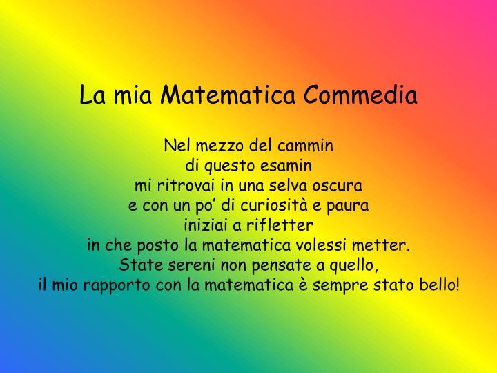 La mia Matematica Commedia
