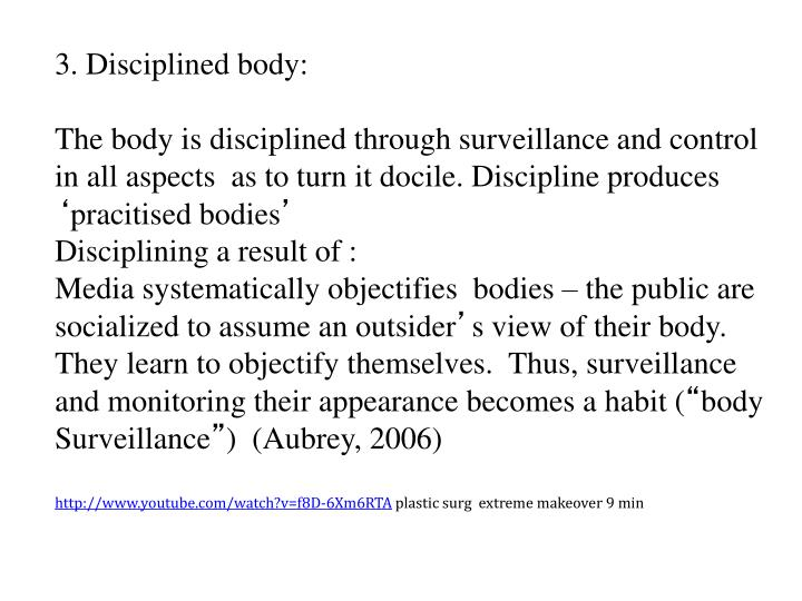 3. Disciplined body: