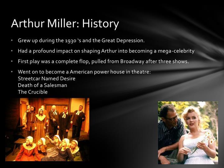 Arthur Miller: History