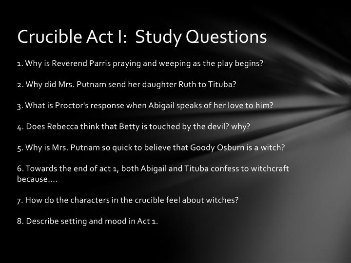 Crucible Act I:  Study Questions