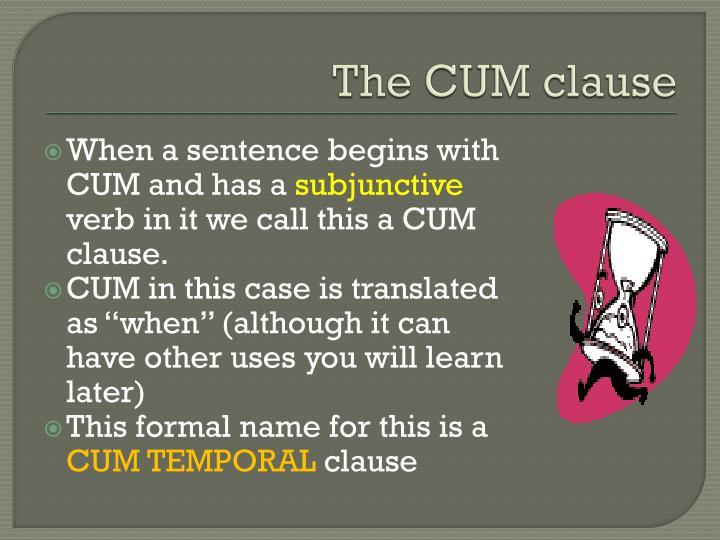 The CUM clause
