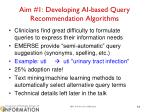 aim 1 developing ai based query recommendation algorithms
