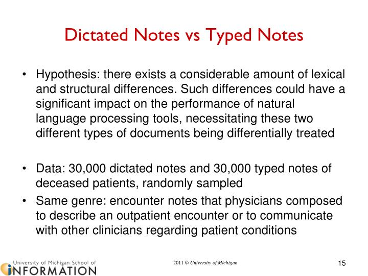 Dictated Notes vs Typed Notes