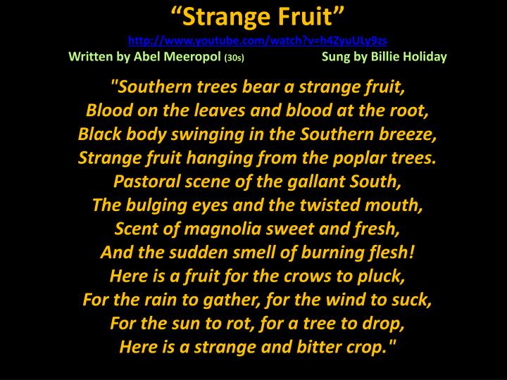 """""""Strange Fruit"""
