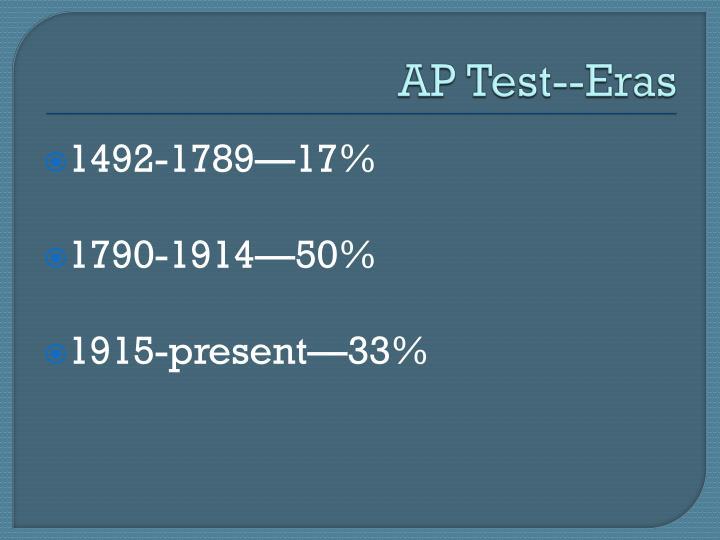 AP Test--Eras