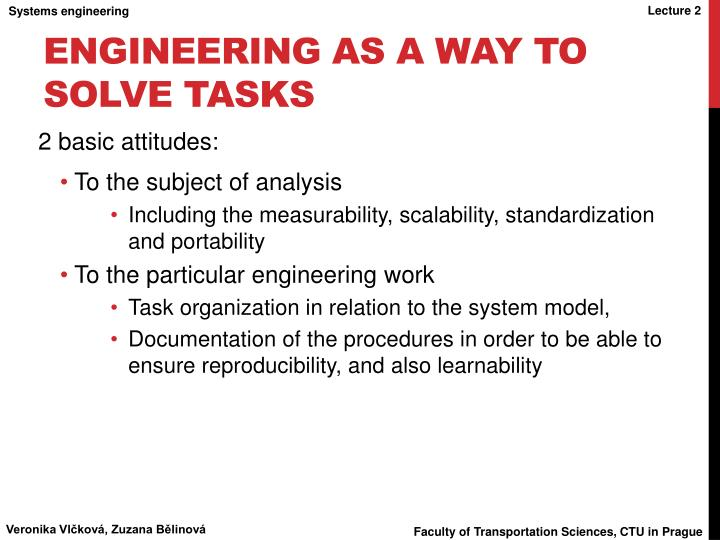 Engineering as a way to solve tasks