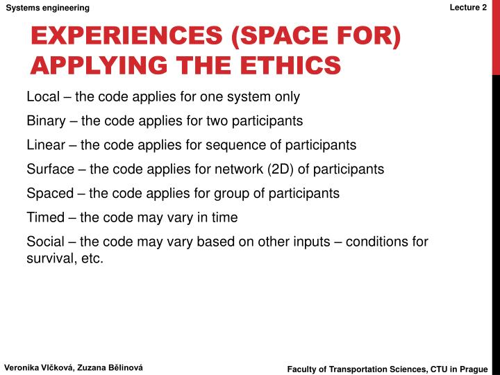 experiences (space for) applying the ethics