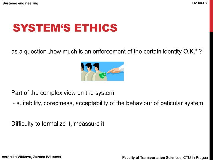 System's ethics