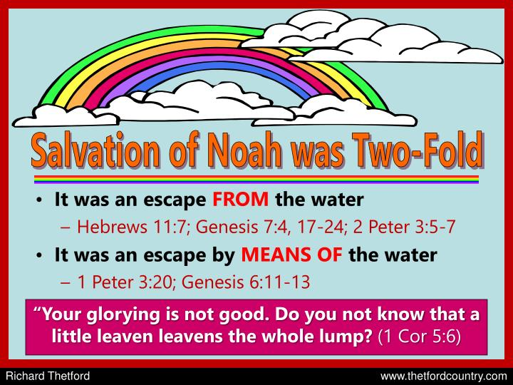 Salvation of Noah was Two-Fold