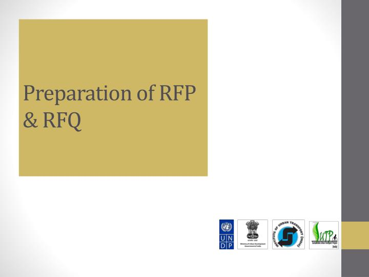 Preparation of RFP & RFQ