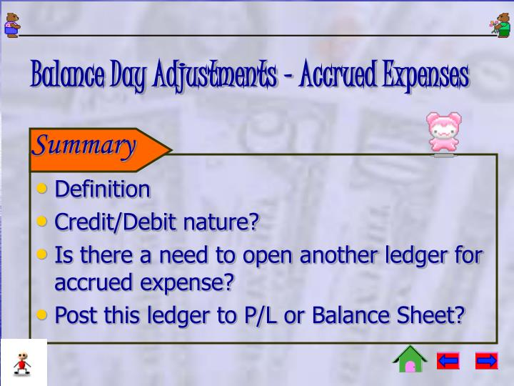 Balance Day Adjustments - Accrued Expenses