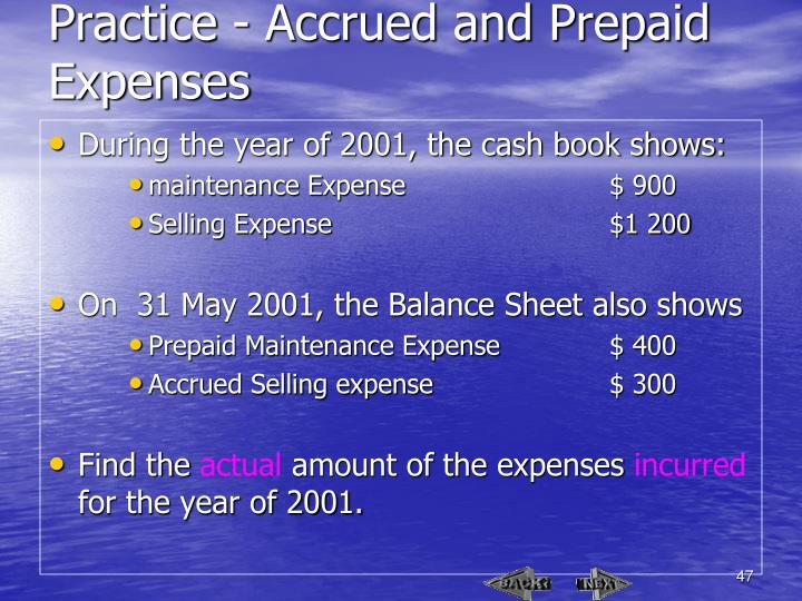 Practice - Accrued and Prepaid Expenses