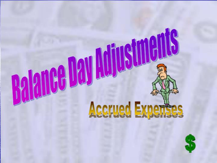 Balance Day Adjustments