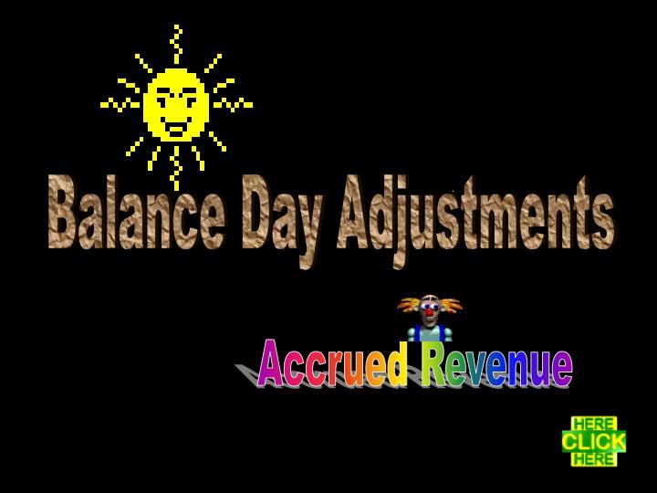 Balance Day Adjustments