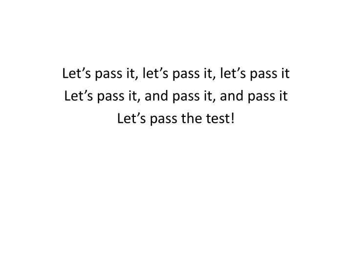 Let's pass it, let's pass it, let's pass it