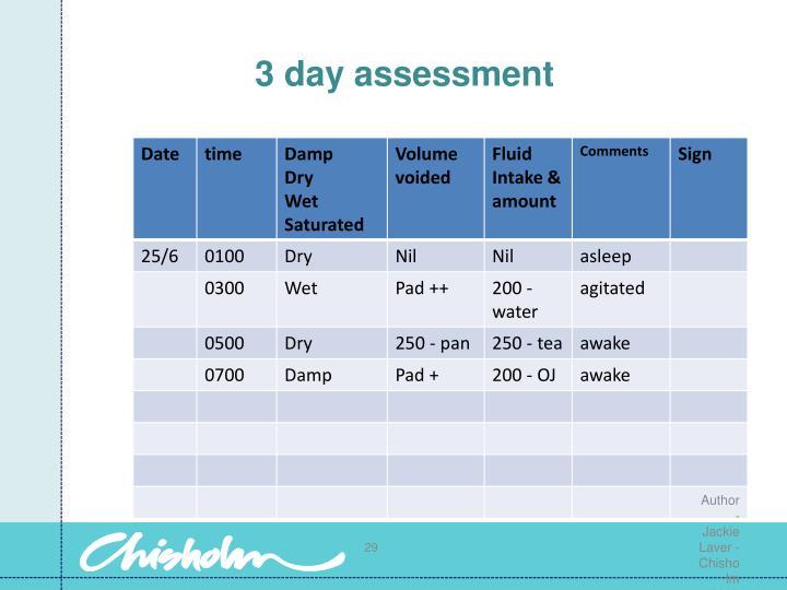 3 day assessment