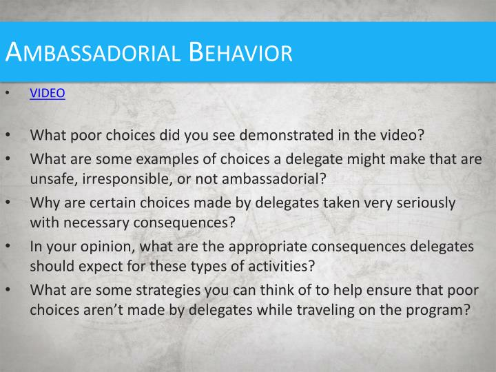 Ambassadorial Behavior