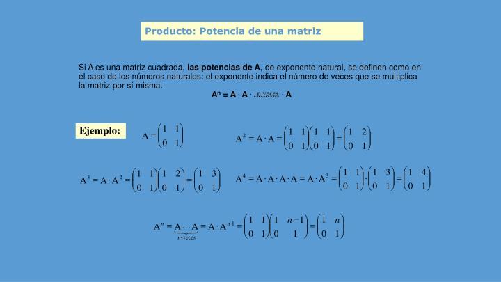Si A es una matriz cuadrada,