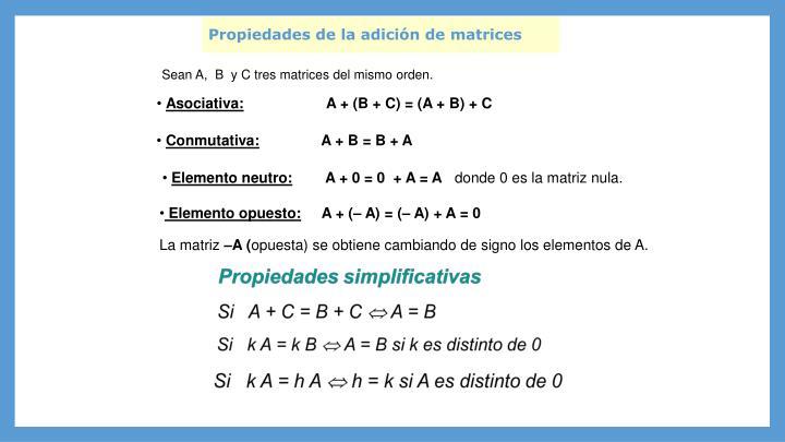 Propiedades de la adición de matrices