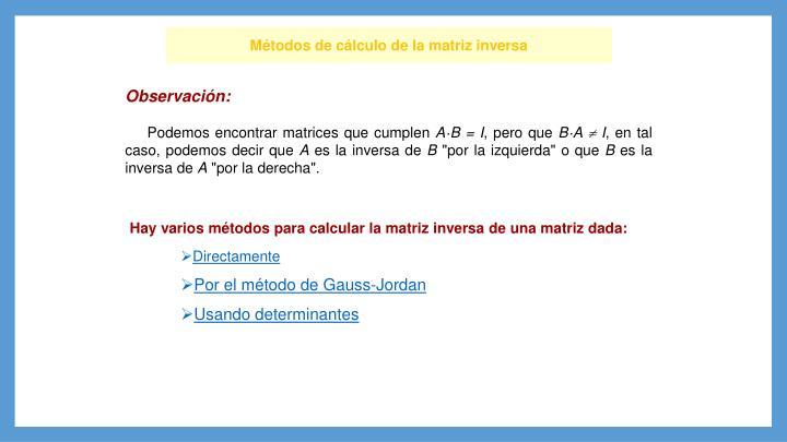 Métodos de cálculo de la matriz inversa