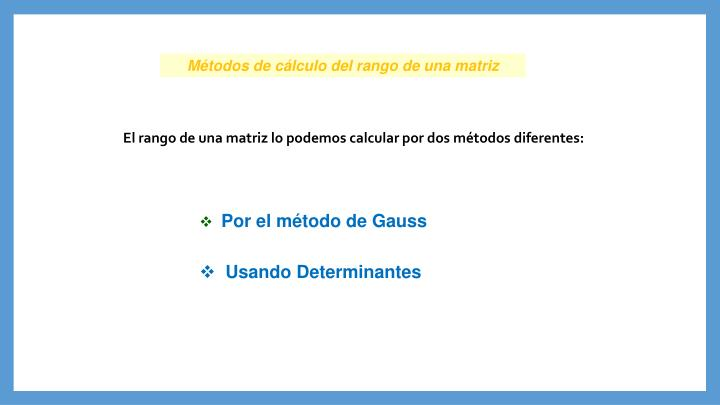 Métodos de cálculo del rango de una matriz